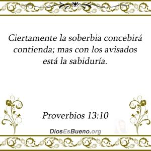 proverbios 13 10