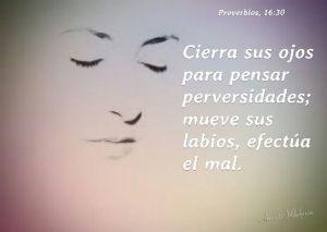 proverbios 16 30